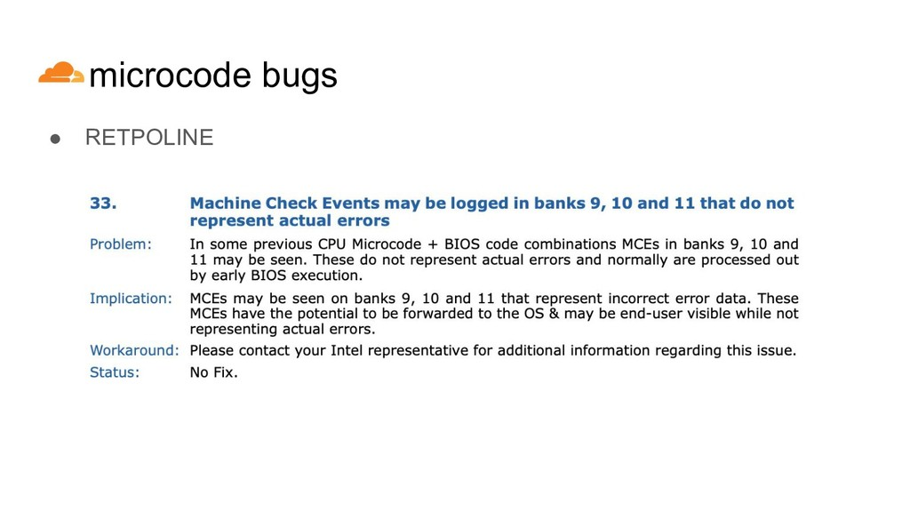microcode bugs ● RETPOLINE