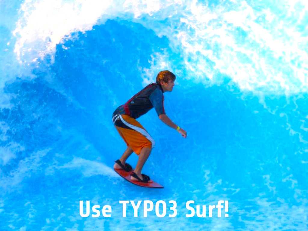 Use TYPO3 Surf!
