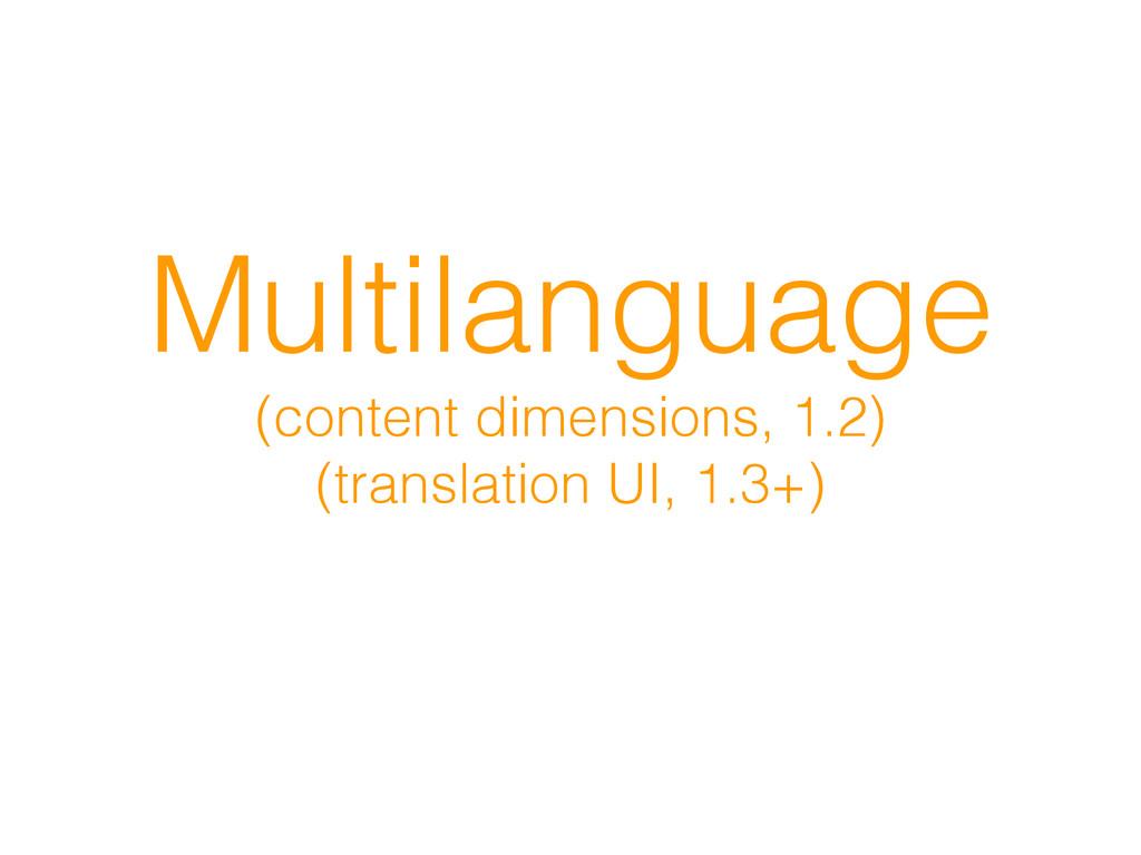 Multilanguage (content dimensions, 1.2) (transl...