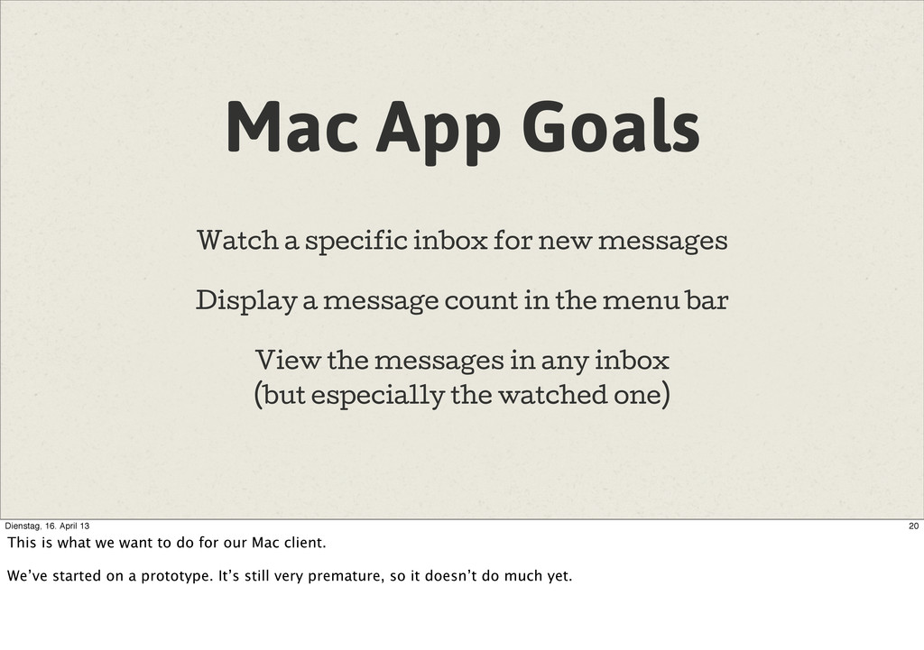 Mac App Goals Watch a specific inbox for new me...