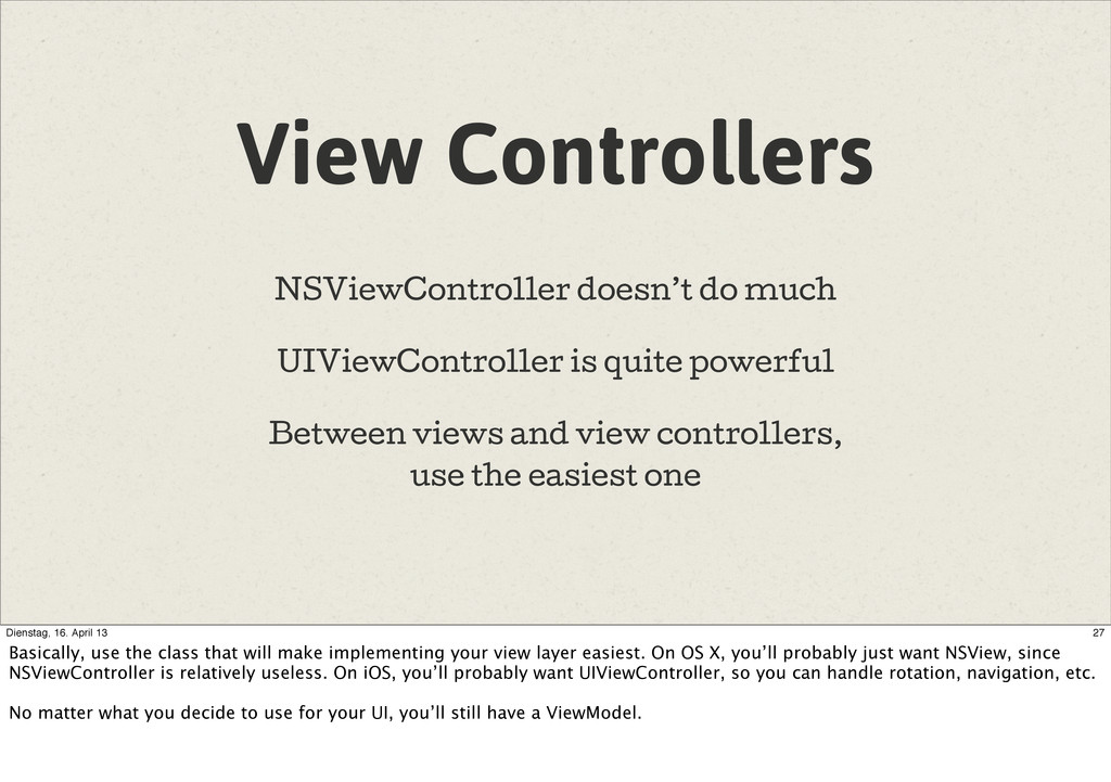 View Controllers NSViewController doesn't do mu...