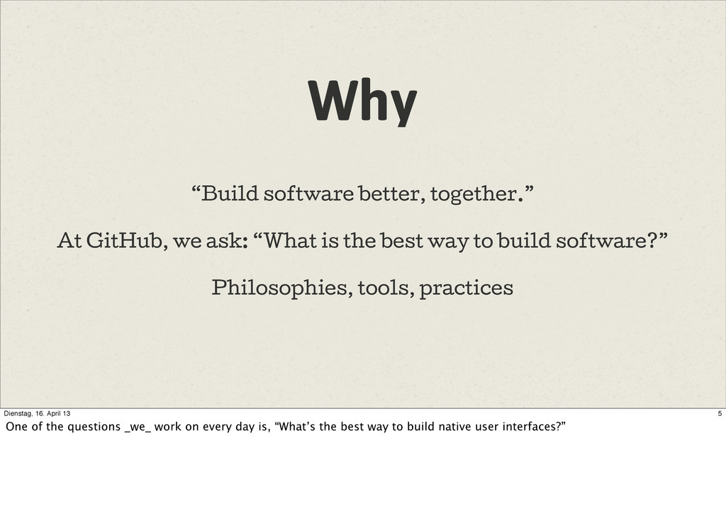 """Why """"Build software better, together."""" At GitHu..."""