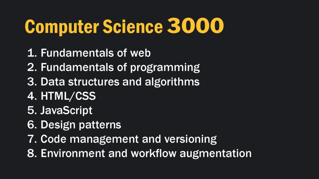 Computer Science 3000 1. Fundamentals of web 2....