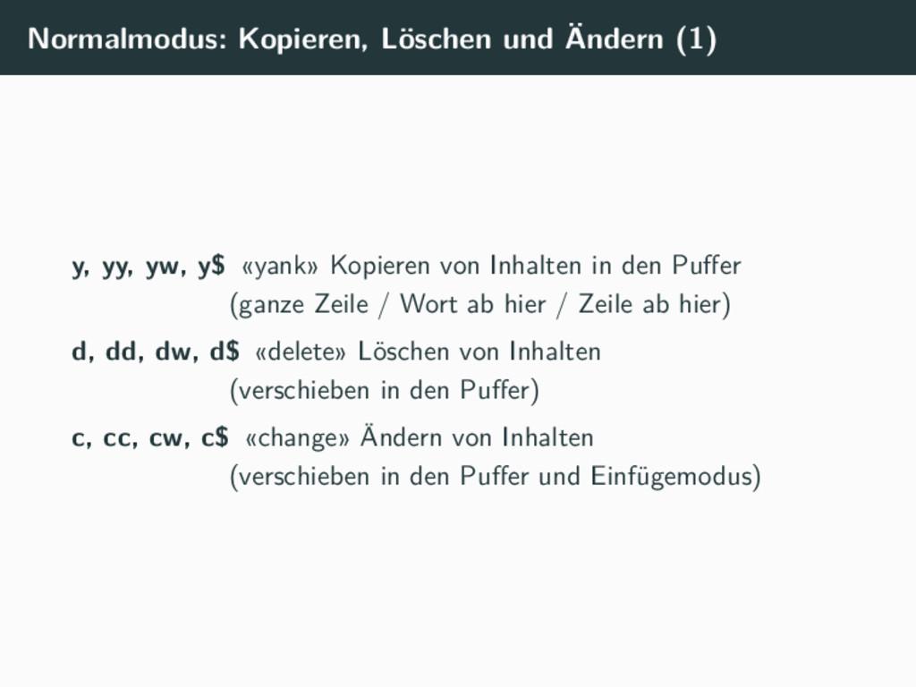 Normalmodus: Kopieren, Löschen und Ändern (1) y...