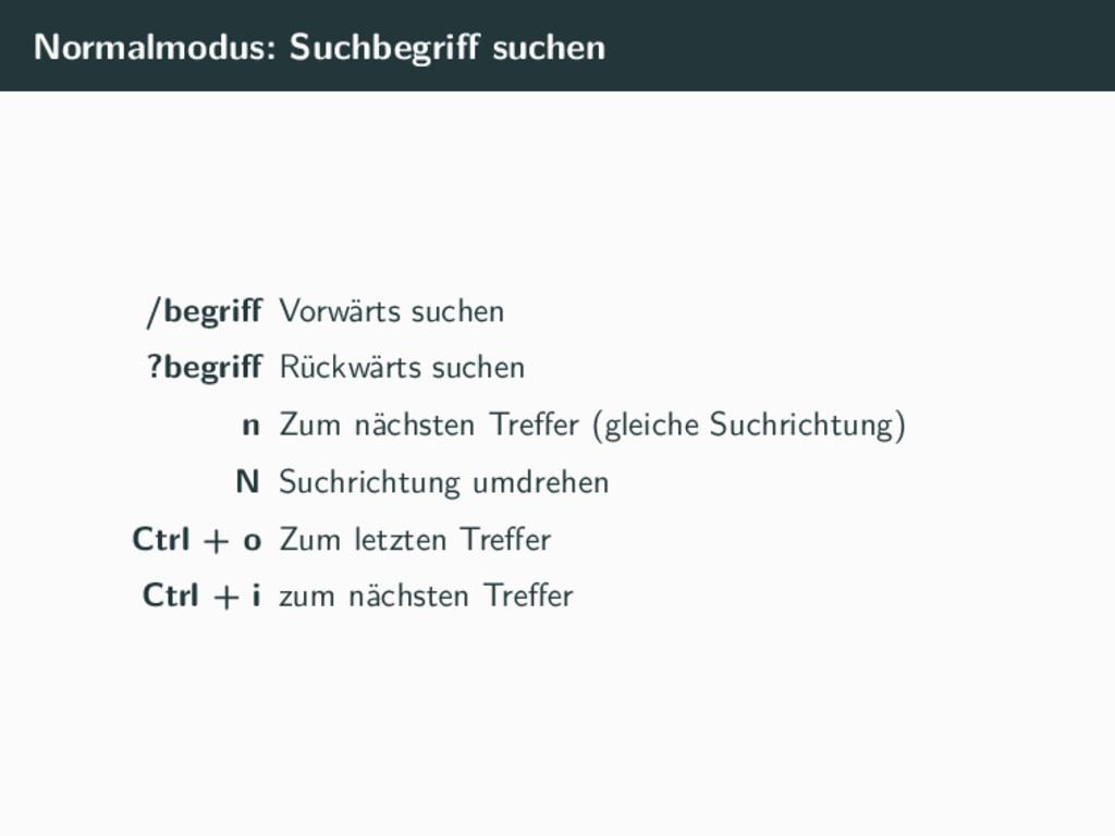 Normalmodus: Suchbegriff suchen /begriff Vorwärts...