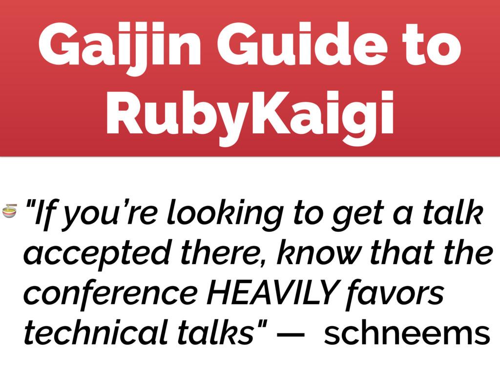 """Gaijin Guide to RubyKaigi  """"If you're looking t..."""