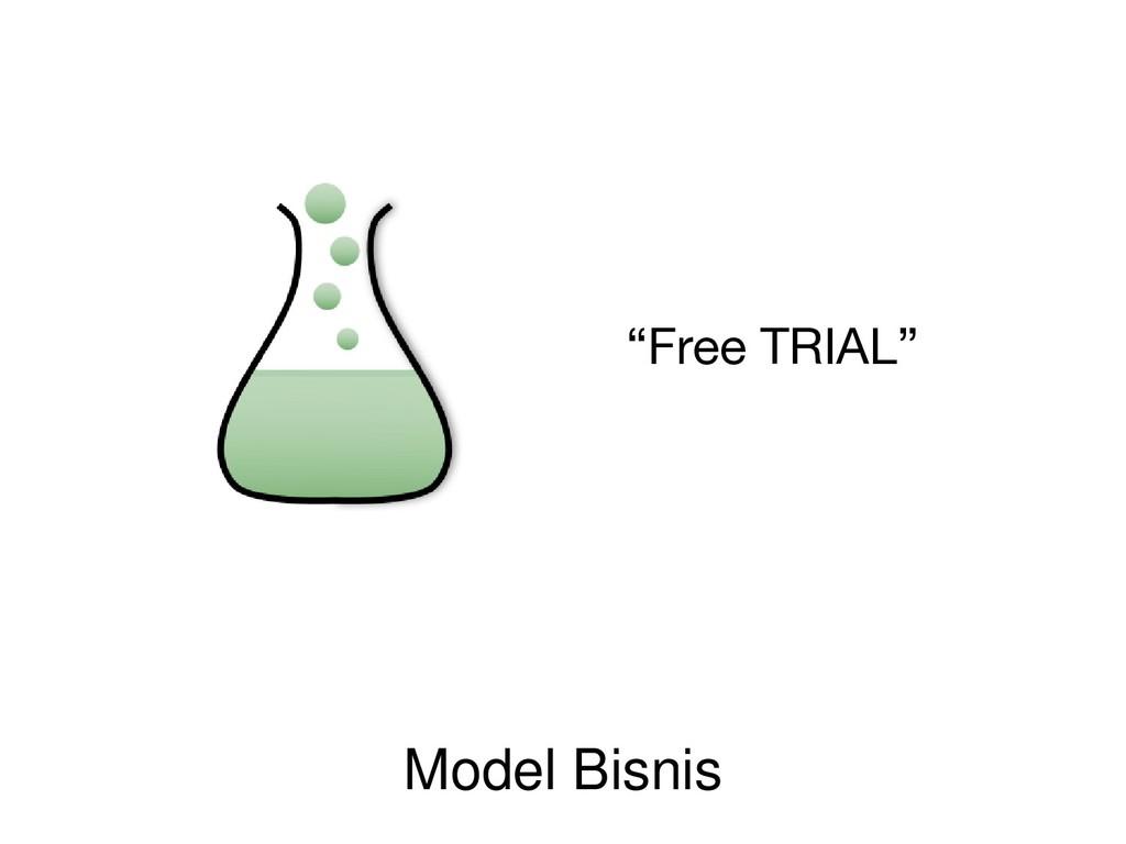 "Model Bisnis ""Free TRIAL"""