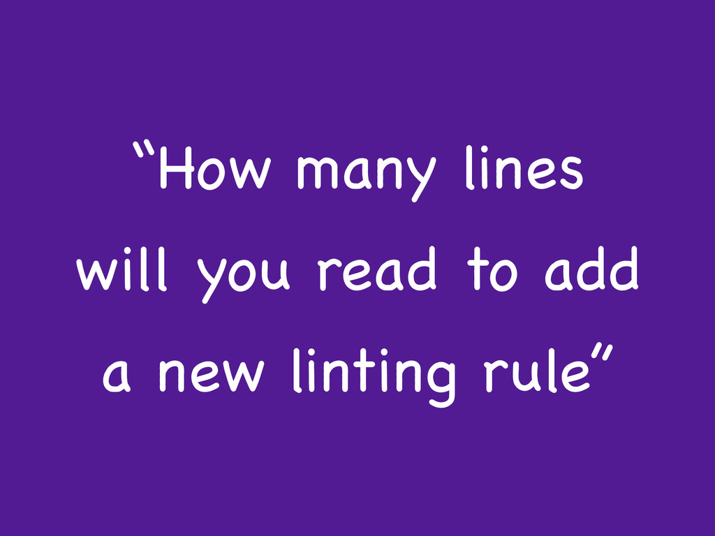 """How many lines will you read to add a new lint..."