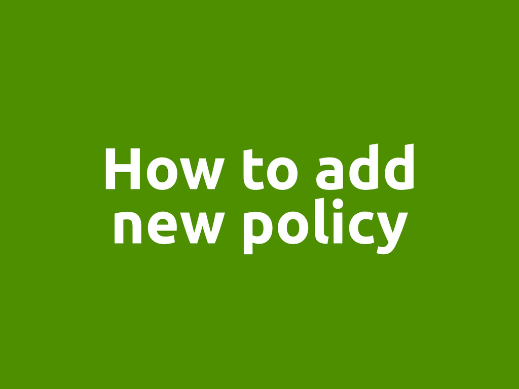 How to add new policy