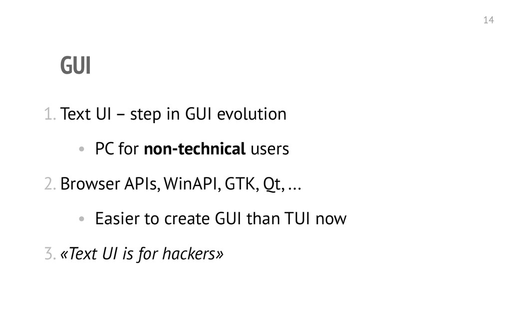 GUI 1. Text UI – step in GUI evolution • PC for...