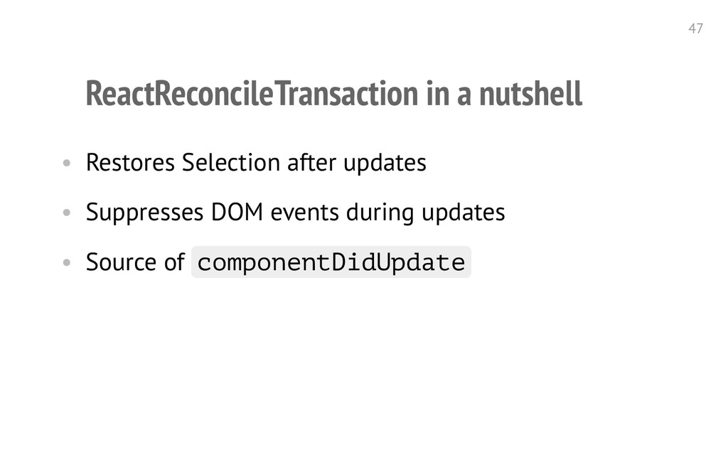 ReactReconcileTransaction in a nutshell • Resto...