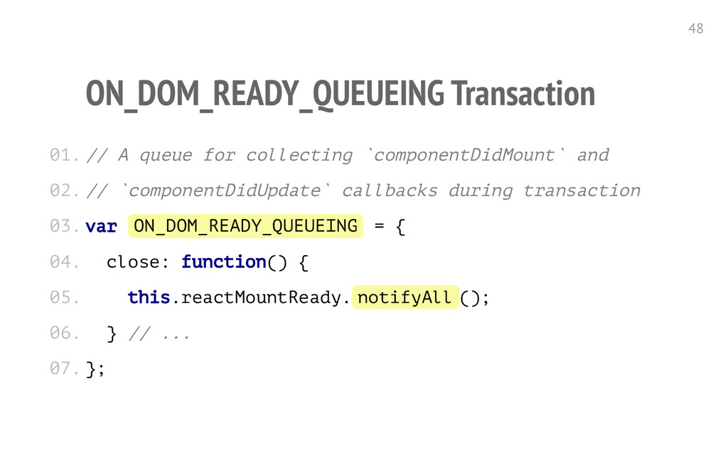 ON_DOM_READY_QUEUEING Transaction / / A q u e u...