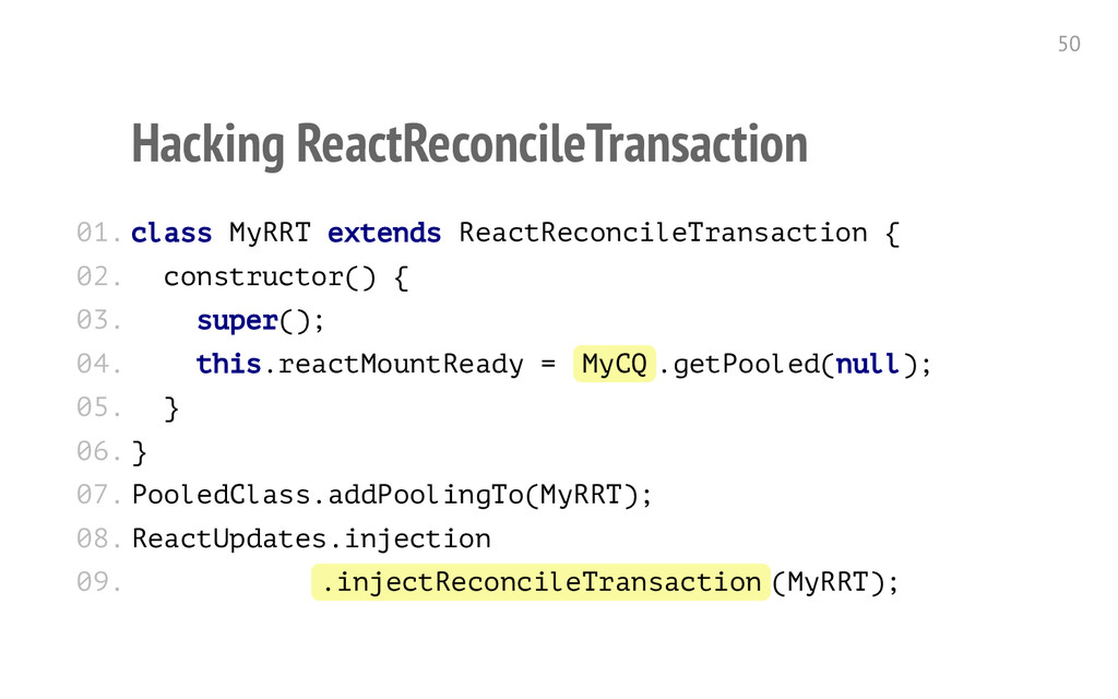 Hacking ReactReconcileTransaction c l a s s M y...