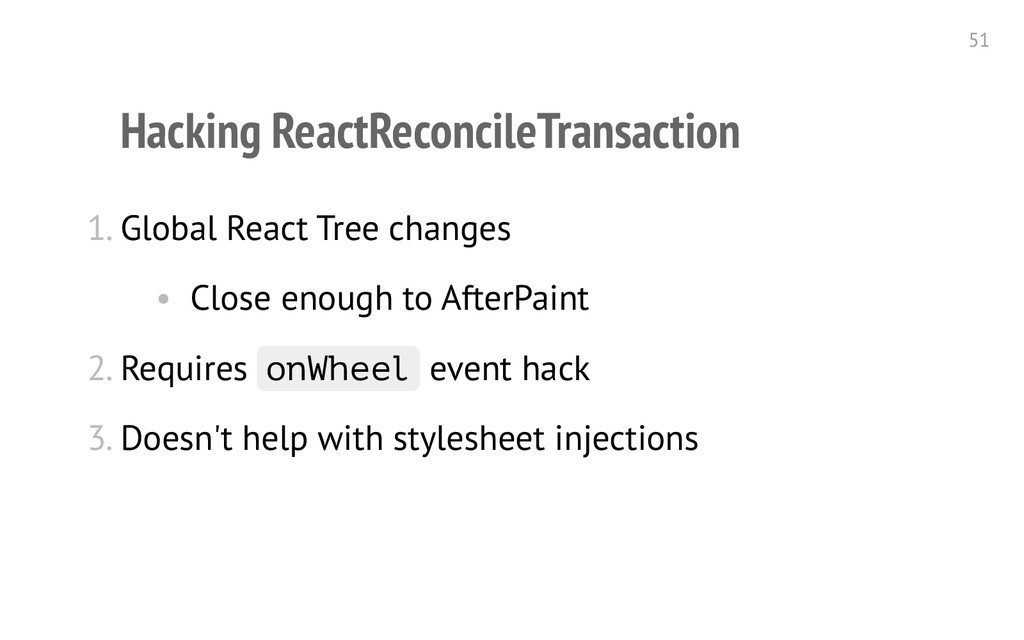 Hacking ReactReconcileTransaction 1. Global Rea...