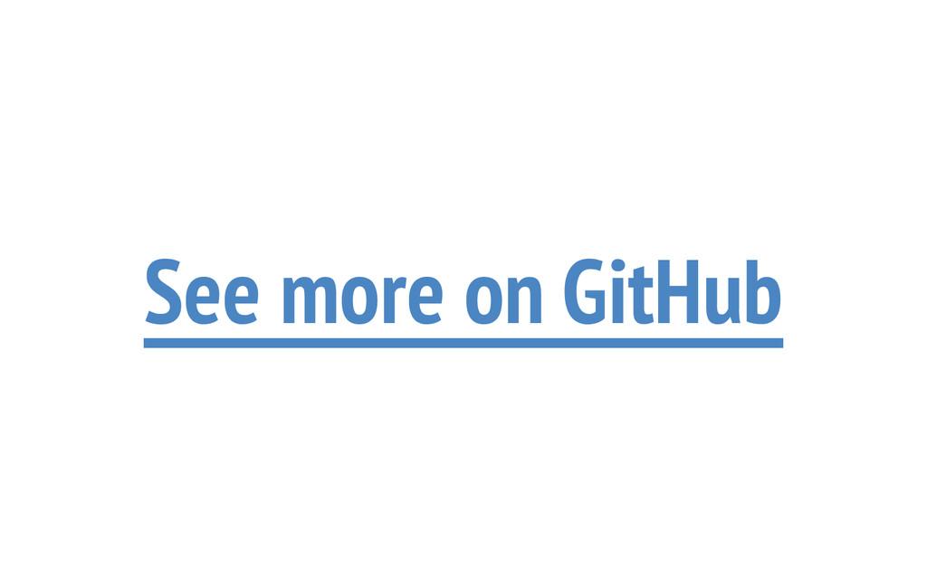 See more on GitHub