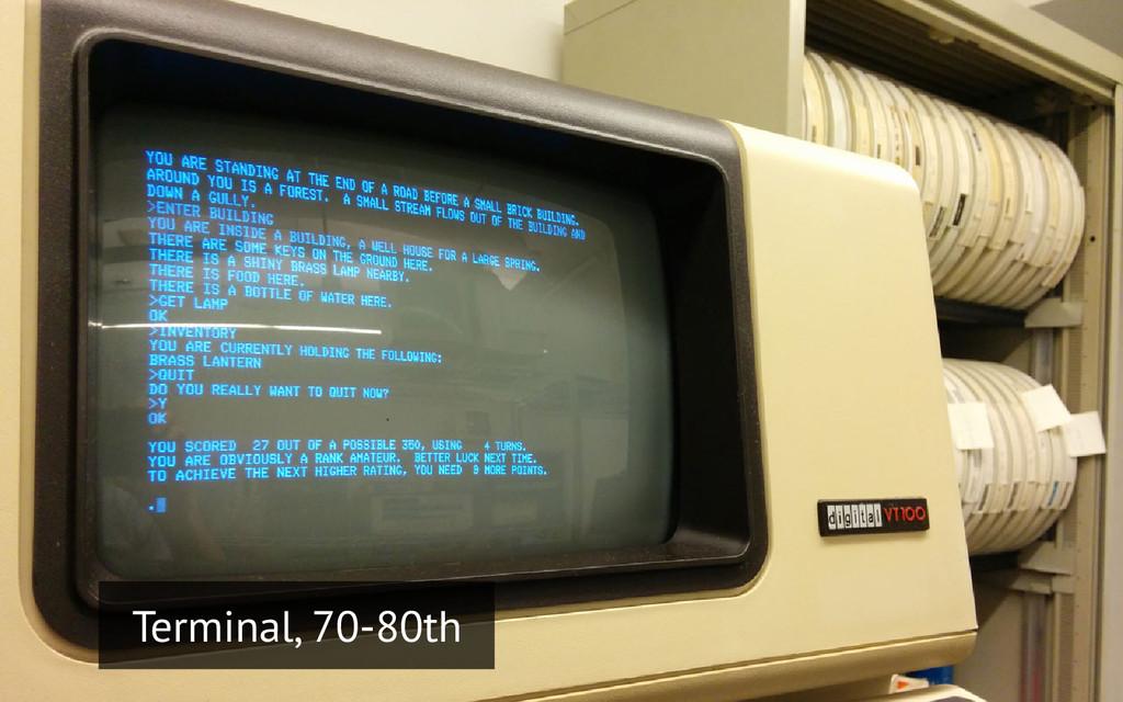 Terminal, 70-80th