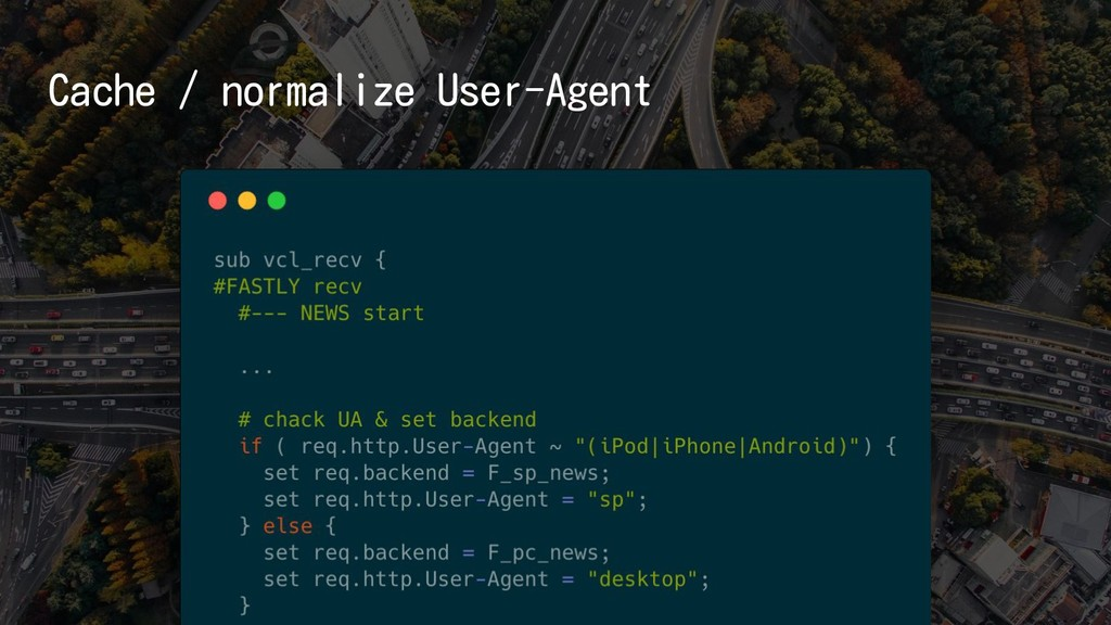 Cache / normalize User-Agent