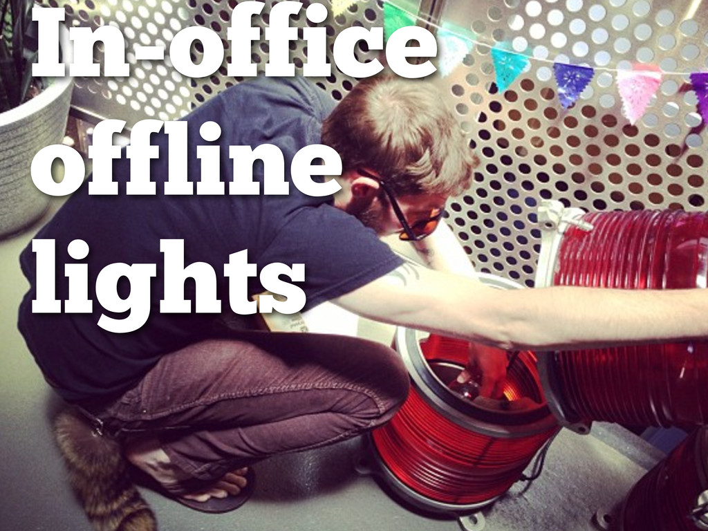 In-office offline lights