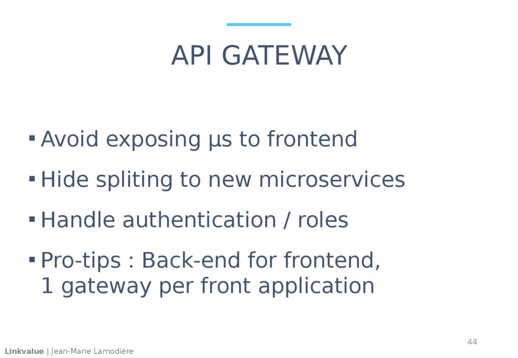 Linkvalue | Jean-Marie Lamodière API GATEWAY  ...
