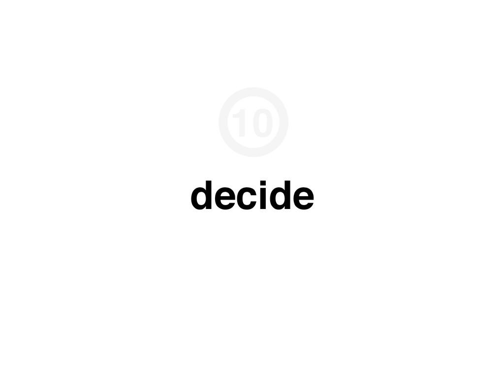 decide 10