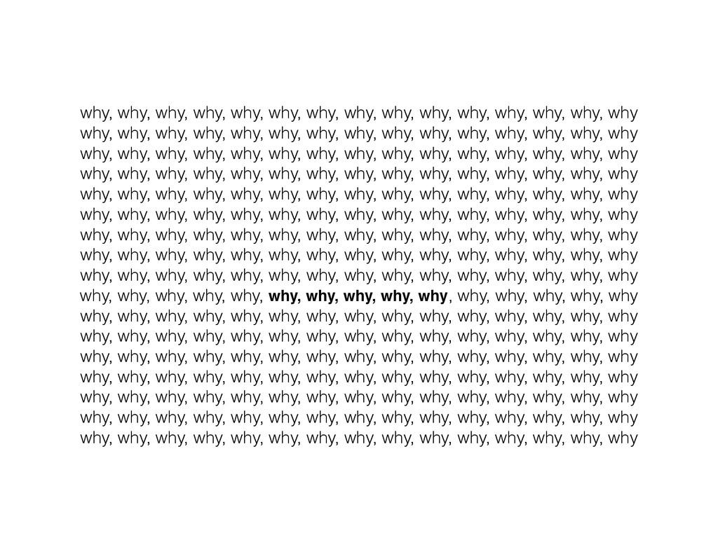 why, why, why, why, why, why, why, why, why, wh...