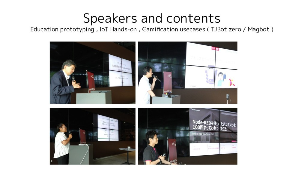 Speakers and contents Education prototyping , I...