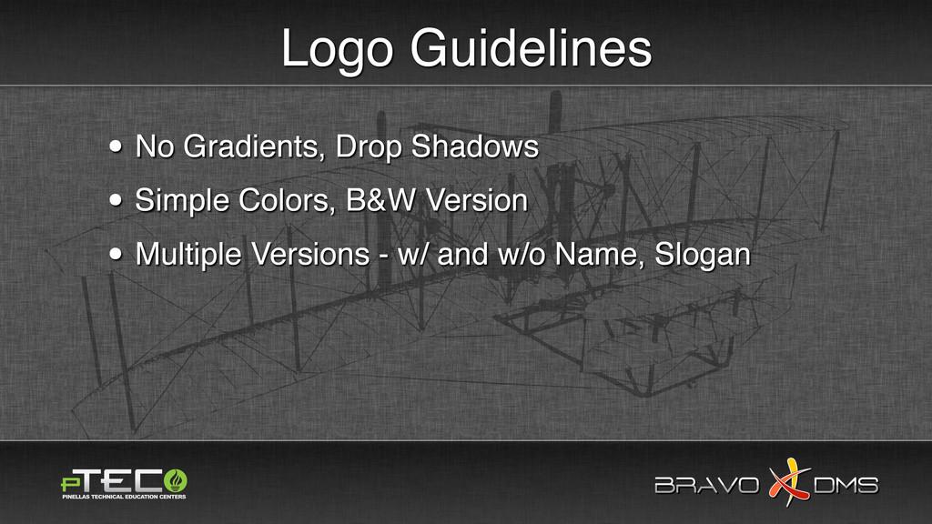 BRAVO DMS BRAVO DMS Logo Guidelines • No Gradie...