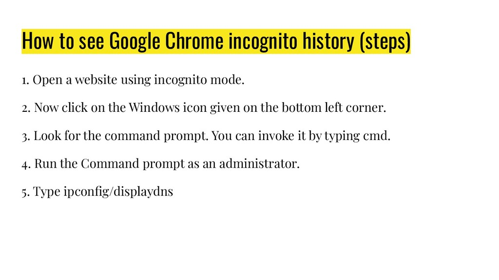 How to see Google Chrome incognito history (ste...