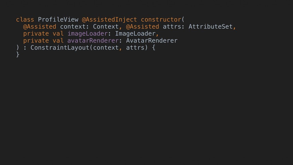 class ProfileView @AssistedInject constructor(G...