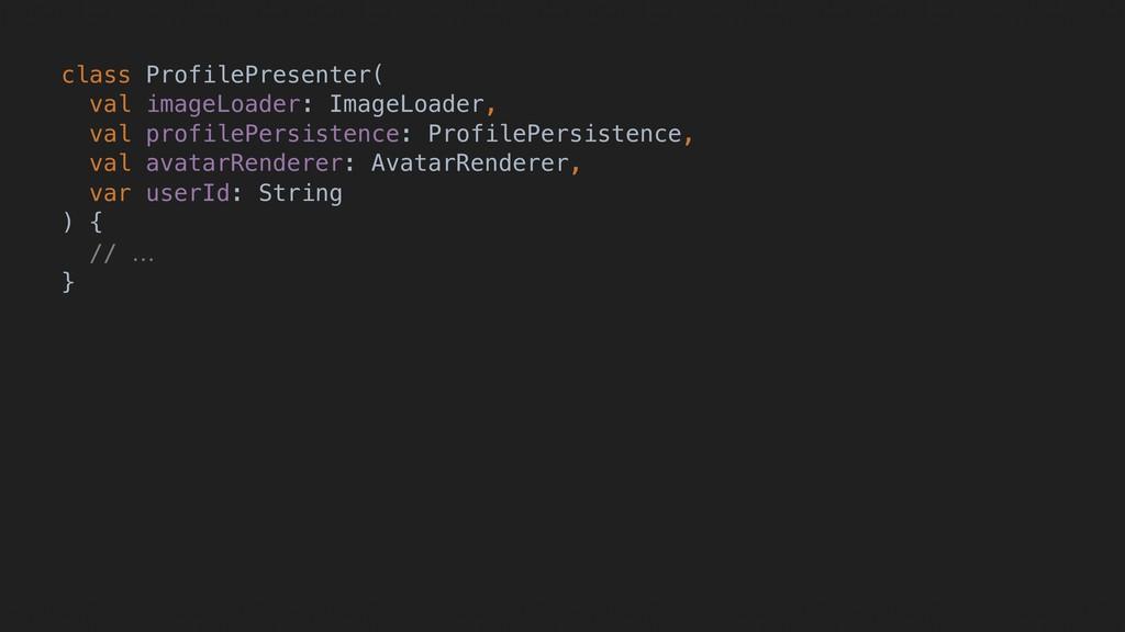 class ProfilePresenter(A val imageLoader: Image...