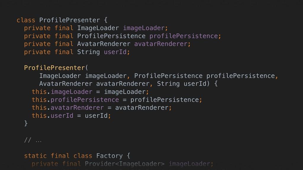 class ProfilePresenter { private final ImageLoa...
