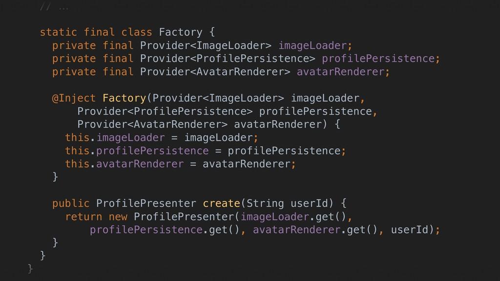 // … static final class Factory { private final...