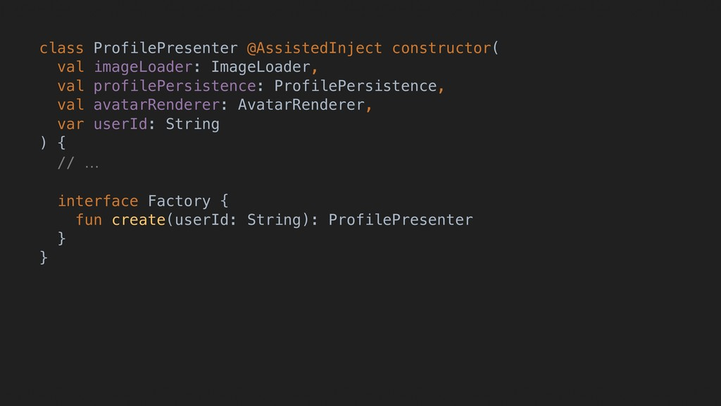 class ProfilePresenter @AssistedInject construc...