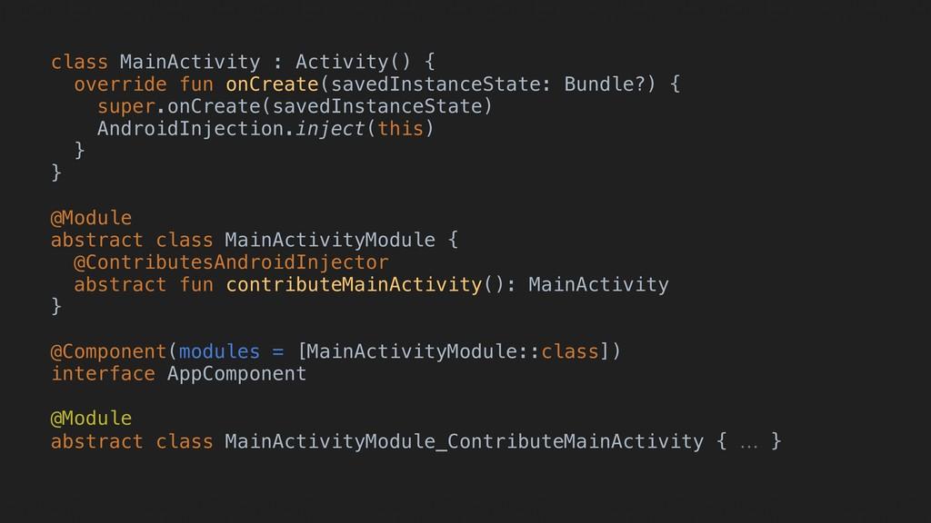 class MainActivity : Activity() { override fun ...