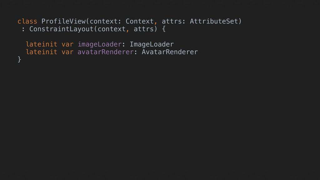 class ProfileView(context: Context, attrs: Attr...