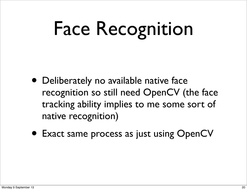 Face Recognition • Deliberately no available na...