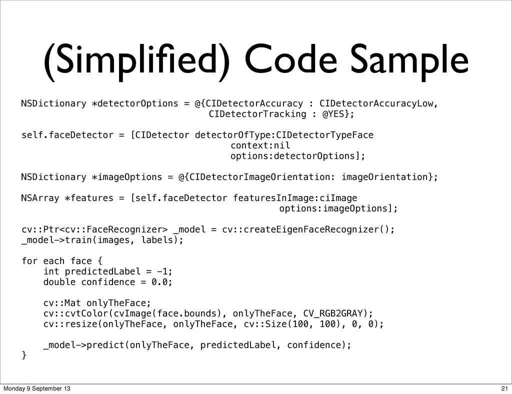 (Simplified) Code Sample NSDictionary *detectorO...