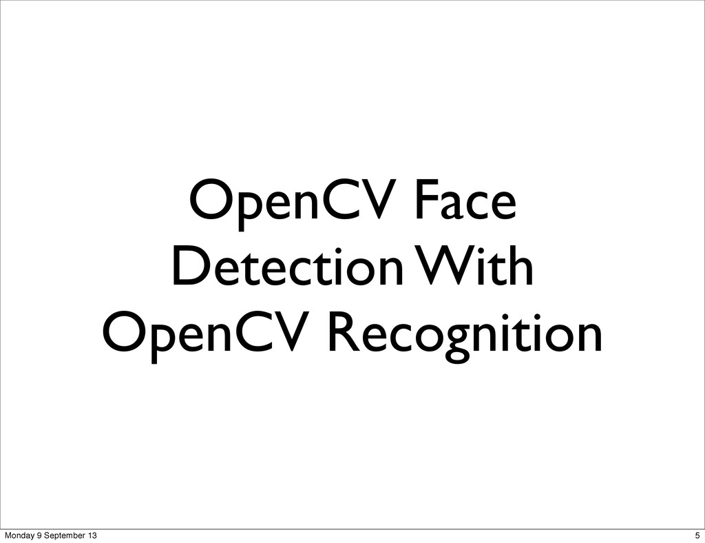OpenCV Face Detection With OpenCV Recognition 5...