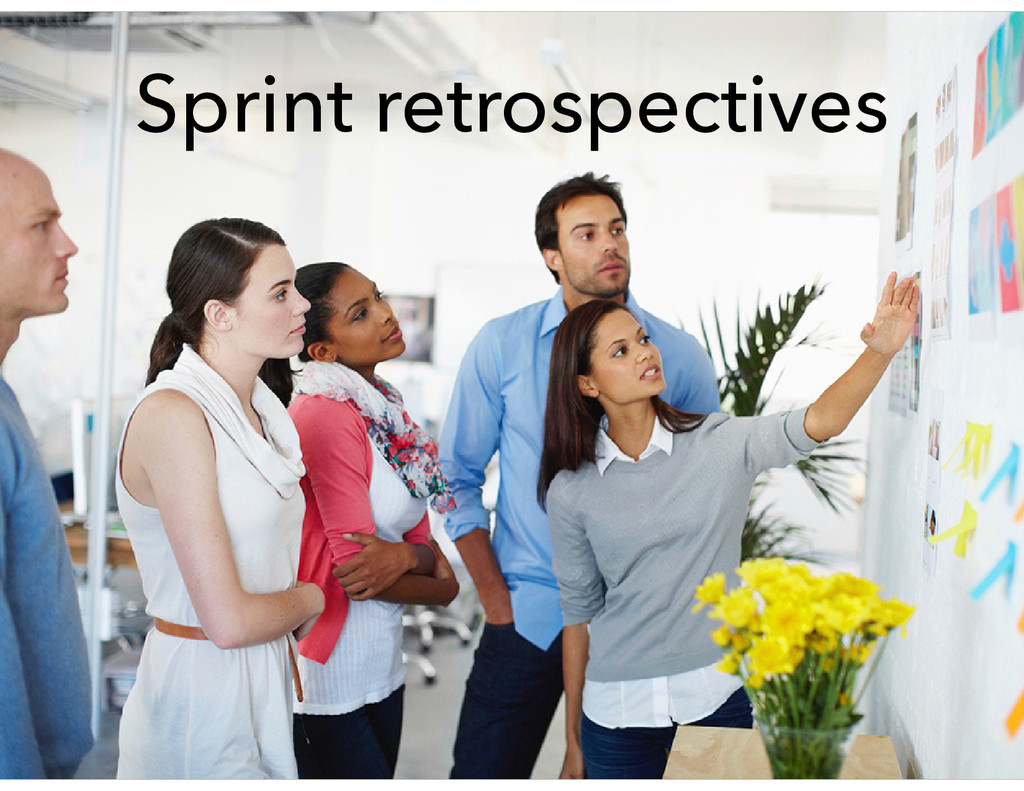 Sprint retrospectives