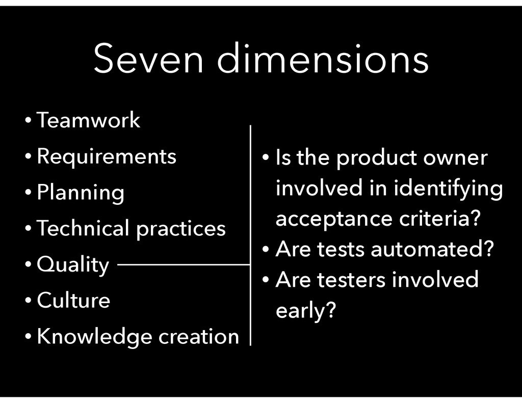 Seven dimensions • Teamwork • Requirements • Pl...