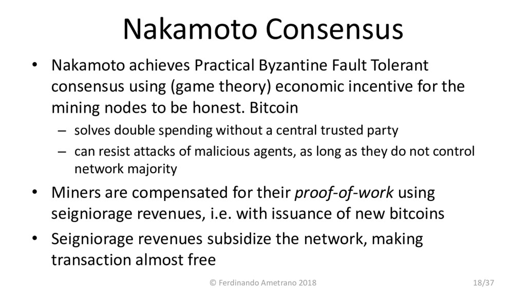 Nakamoto Consensus • Nakamoto achieves Practica...