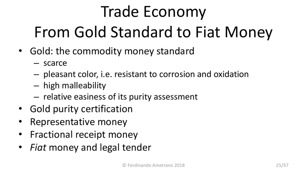 Trade Economy From Gold Standard to Fiat Money ...