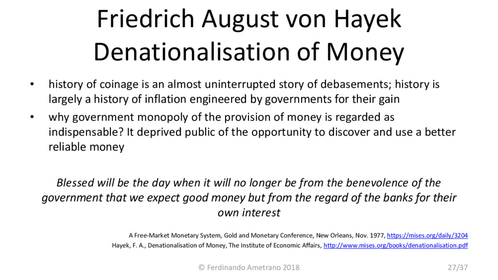Friedrich August von Hayek Denationalisation of...