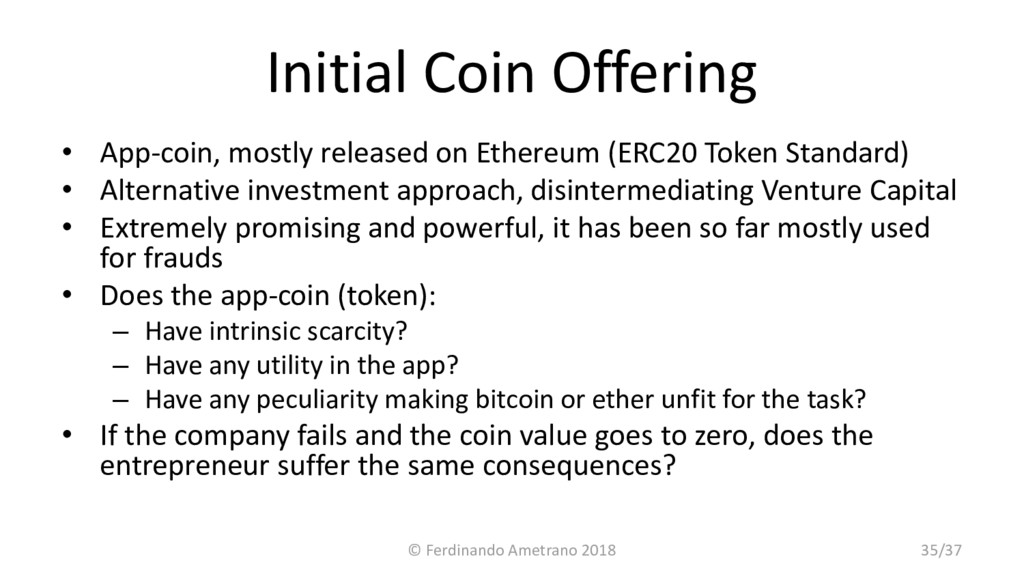 Initial Coin Offering • App-coin, mostly releas...