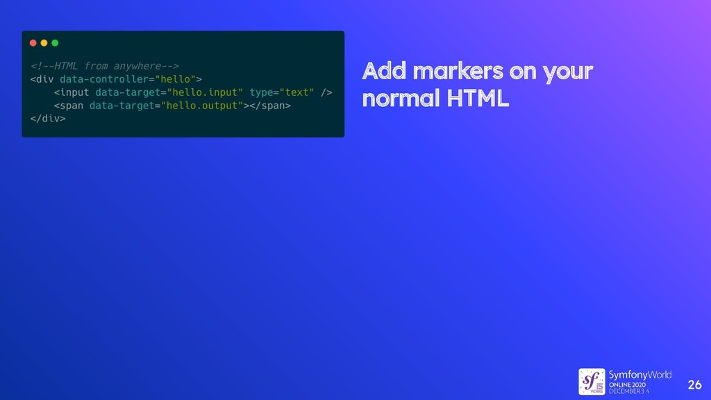 26 Add markers on your normal HTML