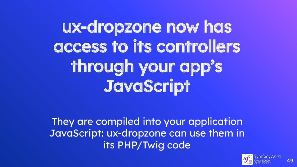 ux-dropzone now has access to its controllers t...