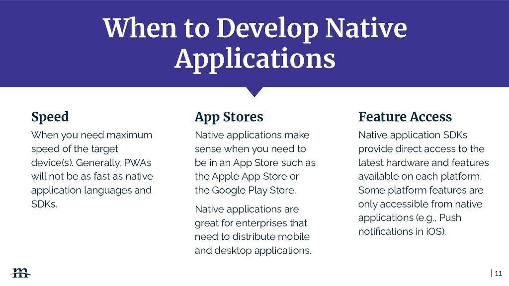 When to Develop Native Applications | 11 When y...