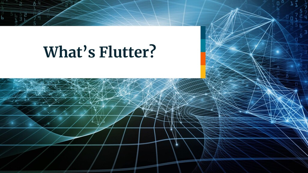 What's Flutter?