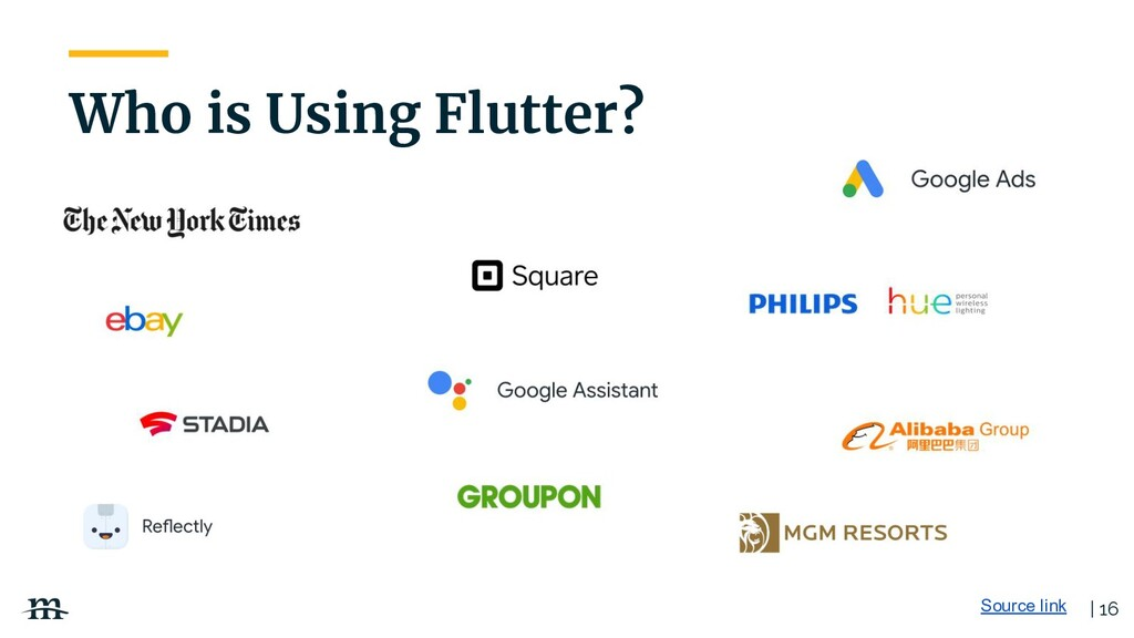 | 16 Who is Using Flutter? Source link
