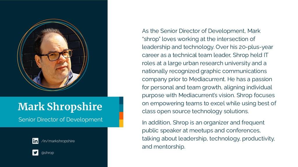 "As the Senior Director of Development, Mark ""sh..."
